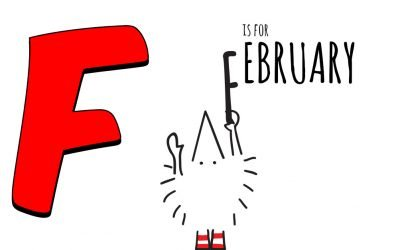 F is for February