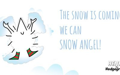 The snow is coming, we can snow angel.