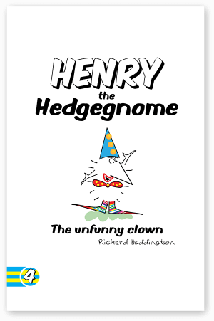 Children's books | Henry the Hedgegnome The unfunny Clown cover